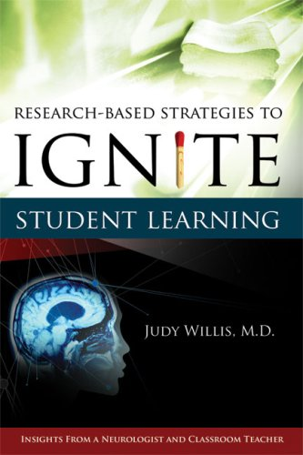 Research-Based Strategies to Ignite Student Learning: Insights from a Neurologist and Classroom Teacher 9781416603702