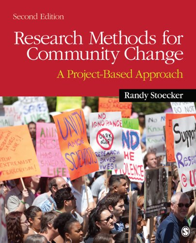 Research Methods for Community Change: A Project-Based Approach 9781412994057