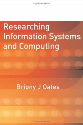Researching Information Systems and Computing 9781412902236