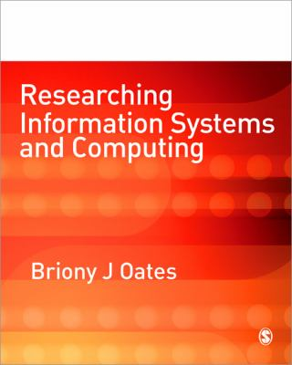 Researching Information Systems and Computing 9781412902243