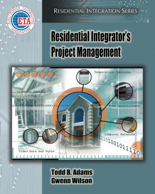 Residential Integrator's Project Management [With CDROM] 9781418014117