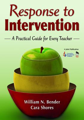 Response to Intervention: A Practical Guide for Every Teacher 9781412953856
