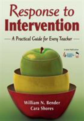 Response to Intervention: A Practical Guide for Every Teacher 9781412953863