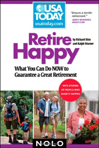 Retire Happy: What You Can Do Now to Guarantee a Great Retirement 9781413308358