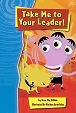Rigby Gigglers: Student Reader Take Me to Your Leader