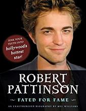 Robert Pattinson: Fated for Fame 6245027