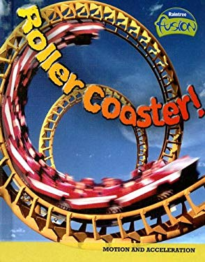 Roller Coaster!: Motion and Acceleration 9781410925879