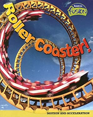 Roller Coaster!: Motion and Acceleration 9781410926166