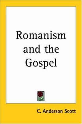 Romanism and the Gospel