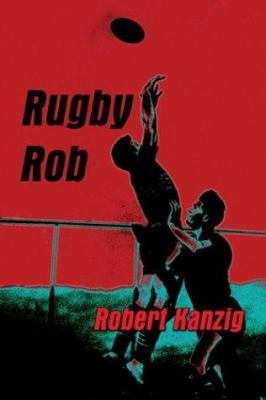 Rugby Rob 9781413703115