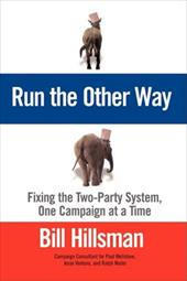 Run the Other Way: Fixing the Two-Party System, One Campaign at a Time 6238205