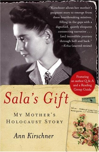 Sala's Gift: My Mother's Holocaust Story 9781416541707