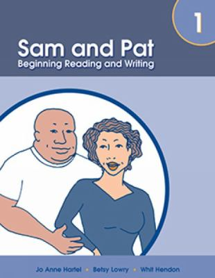 Sam and Pat, Book 1: Beginning Reading and Writing 9781413019643
