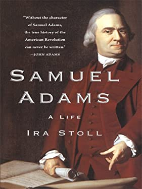 Samuel Adams: A Life 9781410413802