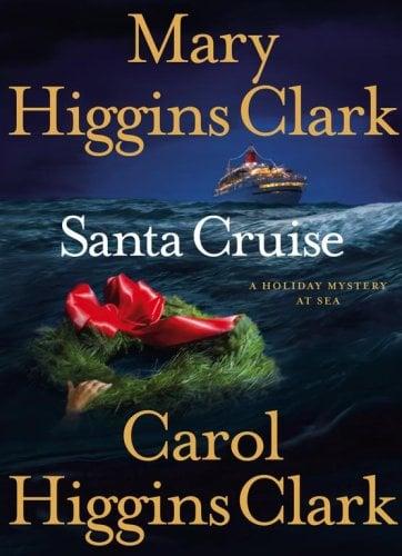 Santa Cruise: A Holiday Mystery at Sea 9781416535522