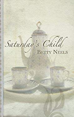 Saturday's Child 9781410442277