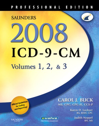 Saunders 2008 ICD-9-CM, Volumes 1, 2, and 3 Professional Edition 9781416044130