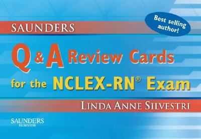 Saunders Q & A Review Cards for the NCLEX-RN? Exam 9781416047261