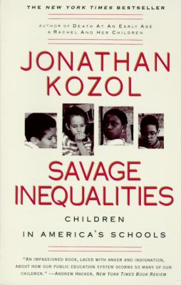 Savage Inequalities: Children in America's Schools 9781417616343