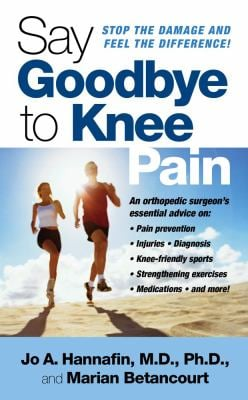Say Goodbye to Knee Pain 9781416540595