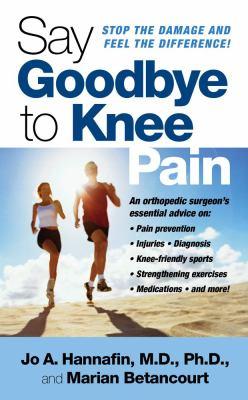 Say Goodbye to Knee Pain 9781416540595