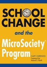 School Change and the Microsociety(r) Program 9781412917612