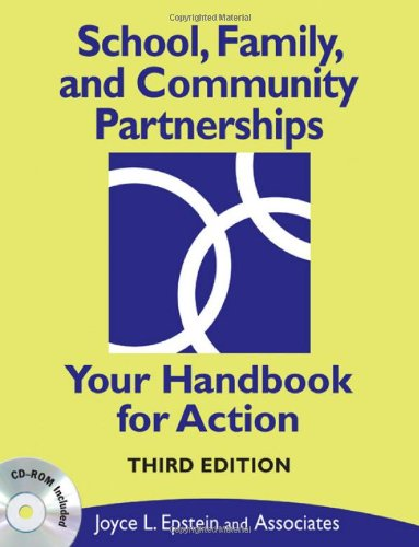 School, Family, and Community Partnerships: Your Handbook for Action [With CDROM] 9781412959025
