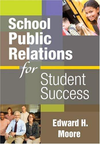 School Public Relations for Student Success 9781412965682