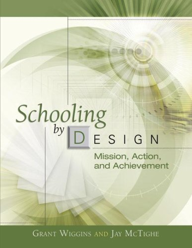 Schooling by Design: Mission, Action, and Achievement 9781416605805