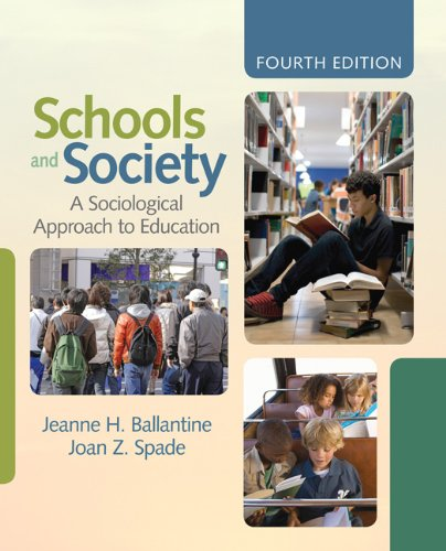 Schools and Society: A Sociological Approach to Education 9781412979245