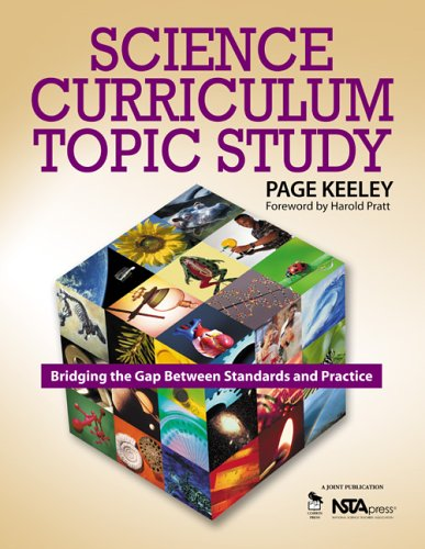 Science Curriculum Topic Study: Bridging the Gap Between Standards and Practice 9781412908924