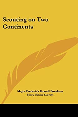 Scouting on Two Continents 9781417923182