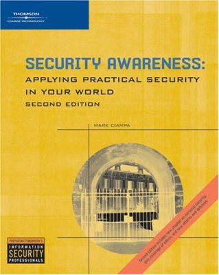 Security Awareness: Applying Practical Security in Your World 9781418809690