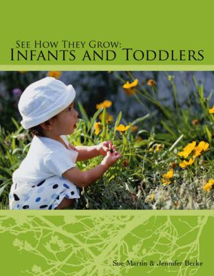 See How They Grow: Infants and Toddler [With CDROM] 9781418019228