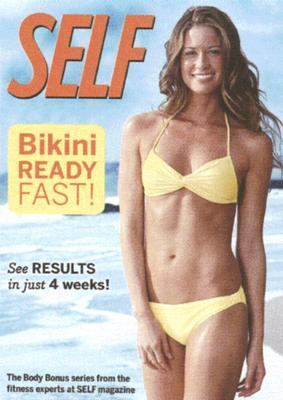 Self-Bikini Ready Fast