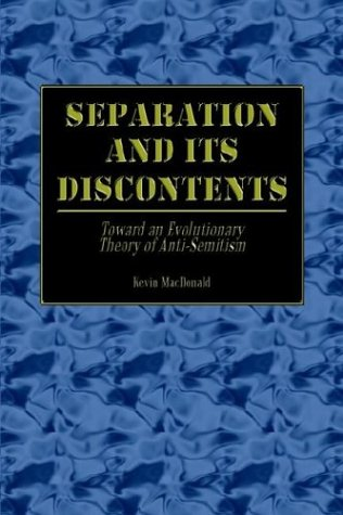 Separation and Its Discontents: Toward an Evolutionary Theory of Anti-Semitism 9781410792617