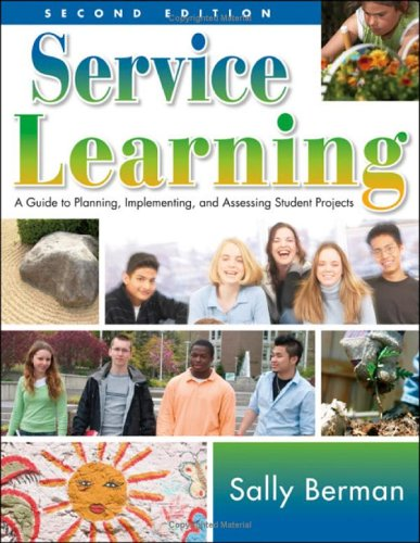 Service Learning: A Guide to Planning, Implementing, and Assessing Student Projects 9781412936736