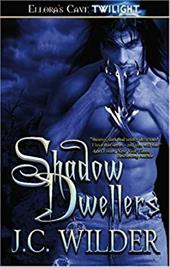 Shadow Dwellers - Wilder, J. C.