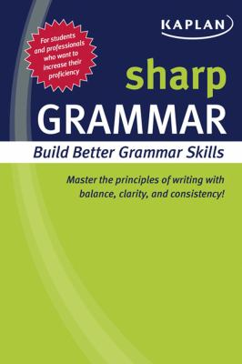 Sharp Grammar: Building Better Grammar Skills 9781419550300