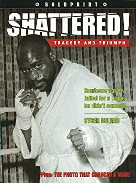 Steck-Vaughn Boldprint: Student Edition Grade 10 Shattered!
