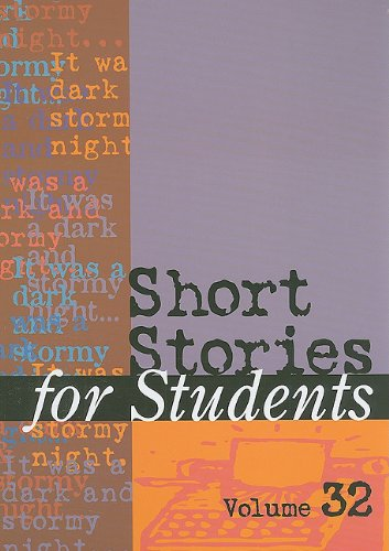 Short Stories for Students: Presenting Analysis, Context, and Criticism on Commonly Studied Short Stories 9781414466965