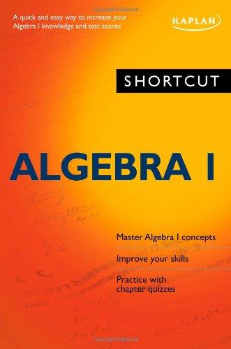 Shortcut Algebra I 9781419552885