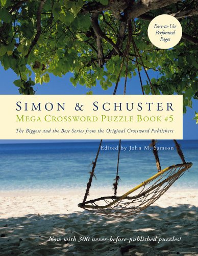Simon & Schuster Mega Crossword Puzzle Book, Series 5: 300 Never-Before-Published Crosswords 9781416587835
