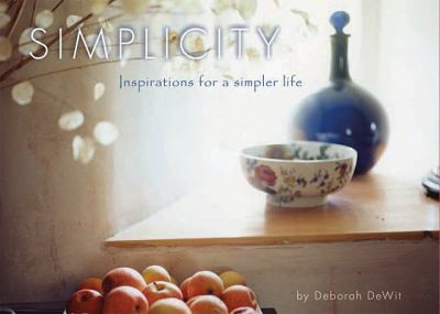 Simplicity: Inspirations for a Simplier Life [With 16 Envelopes]