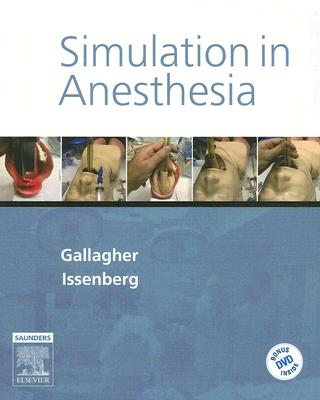 Simulation in Anesthesia [With DVD] 9781416031352