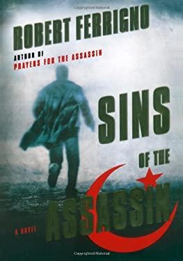 Sins of the Assassin : A Novel