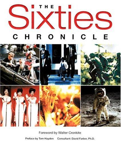 Sixties Chronicle 9781412710091