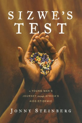 Sizwe's Test: A Young Man's Journey Through Africa's AIDS Epidemic 9781416552703