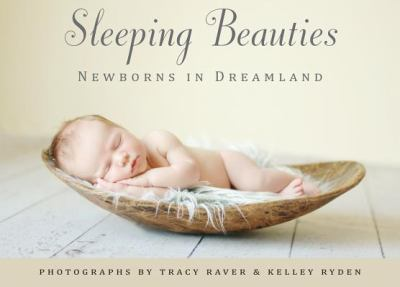 Sleeping Beauties: Newborns in Dreamland [With Notecard(s)] 9781416216056