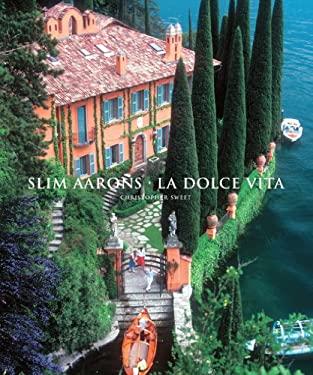Slim Aarons: La Dolce Vita 9781419700606
